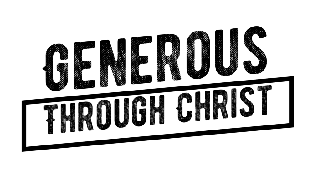 Generous Through Christ