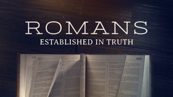 Romans Established in Truth