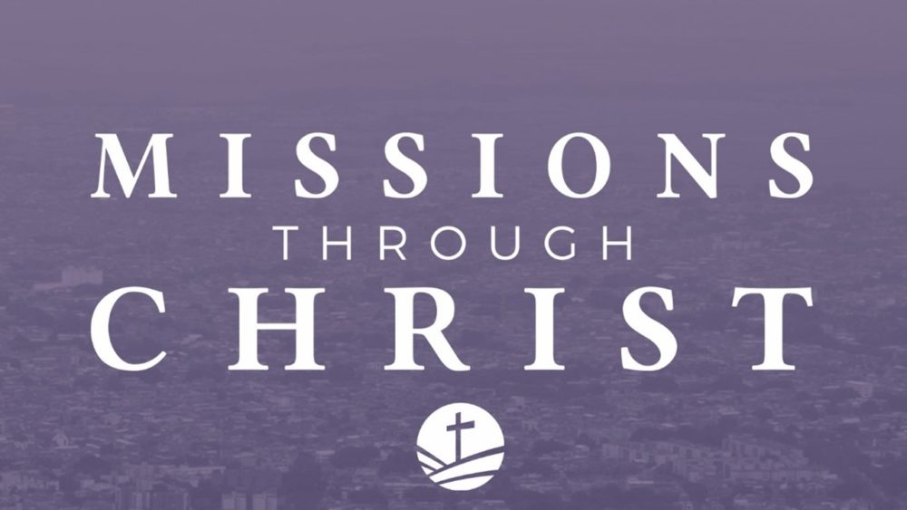 Missions Through Christ