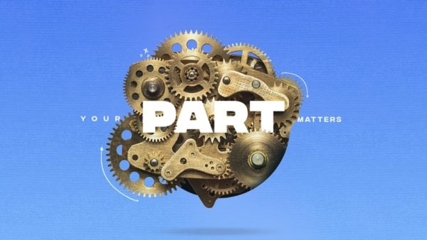 Your Part Matters