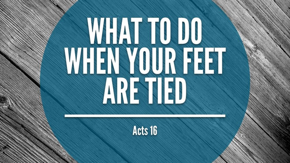 What to Do When Your Feet Are Tied Image