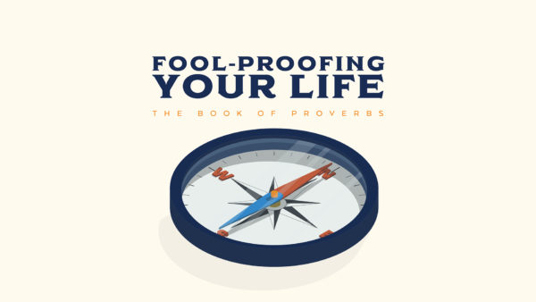 Fool-Proofing Your Life