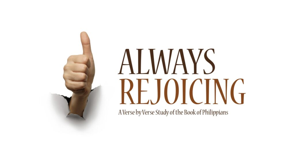Always Rejoicing